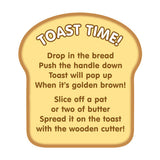 Toast Time! Play instructions on fake piece of bread