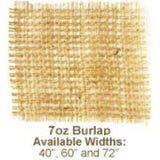 "Swatch of loosely woven 7oz Burlap with label '7oz Burlap, Available Widths: 40"", 60"" and 72"" '"