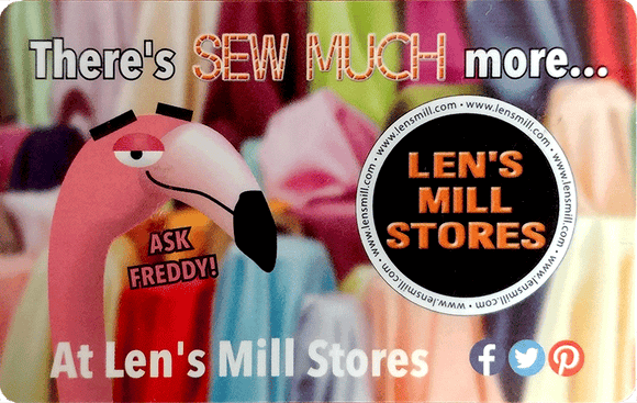 The Len's Mill Stores gift card, featuring Freddy (a cartoon flamingo) from the mid-neck up on the left and the Len's Mill Store Logo (a black circle with white border and bold orange letters reading