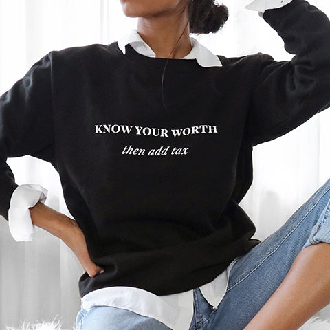 Know Your Worth sassy slogan black oversized unisex sweatshirt