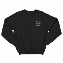 Feminist slogan black sweatshirt with embroidered 'Does my sassiness upset you?' quote from Maya Angelou 'Still I Rise' poem