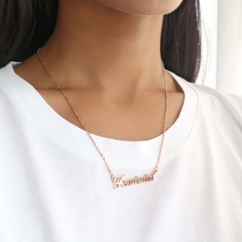 Feminist Script Necklace (Rose Gold)