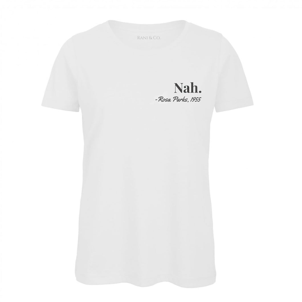 Nah, Rosa Parks T-Shirt (White) - Rani & Co.