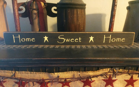 "Primitive Country Sign ""Home Sweet Home"""