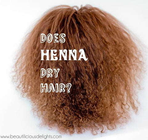 DOES HENNA DRY HAIR Dry and Frizzy Hair because of Henna