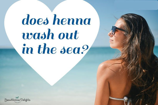 does henna wash out in the sea