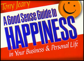 Good Sense Guide to Happiness