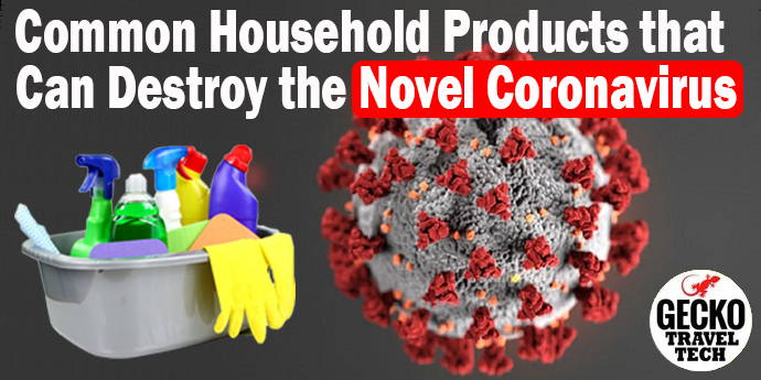 Common Household Products that Can Destroy the Novel Coronavirus