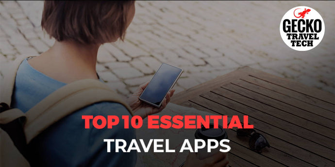 Top 10 Essential Travel Apps