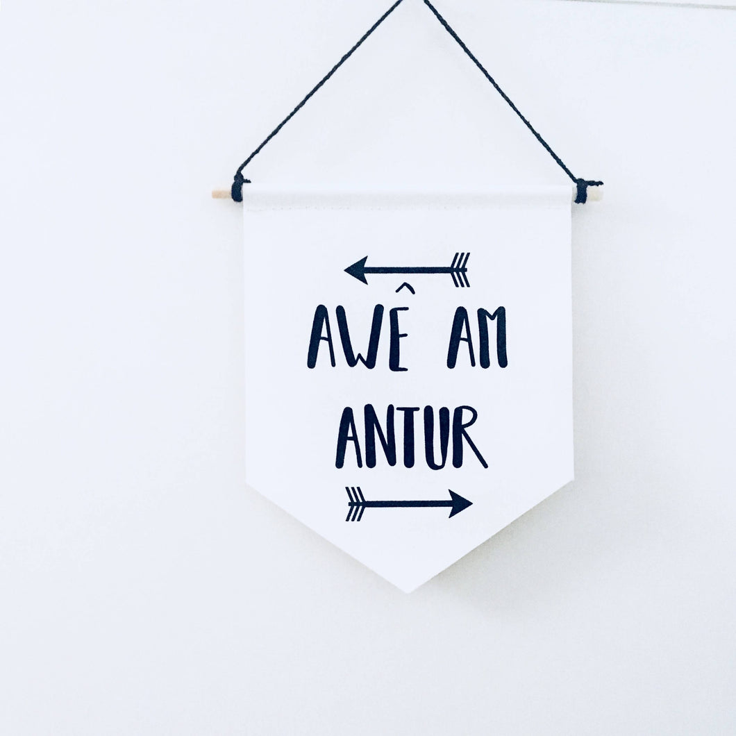 Awê am Antur!  Lets go on an Adventure! Welsh Canvas Print Wall Banner