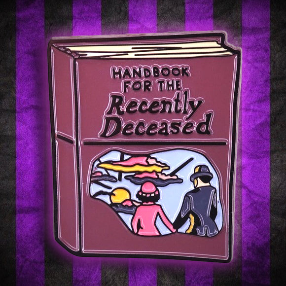 Beetlejuice Handbook for the Recently Deceased Metal Pin