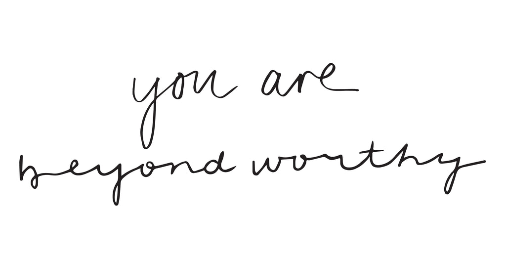 You Are Beyond Worthy: Decal