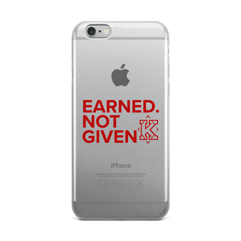Kappa. Earned. Not Given iPhone Case