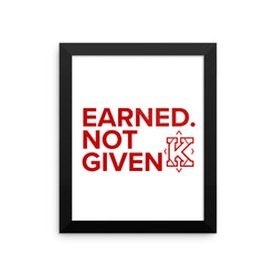Kappa. Earned. Not Given. Framed poster