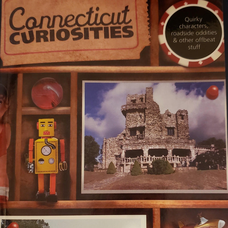 Connecticut Curiosities by S. Campbell & B. Heald, Rev. by R. Bendici