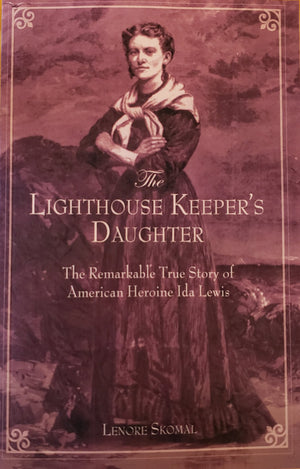 The Lighthouse Keeper's Daughter by Lenore Skomal