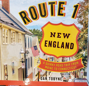 Route 1 New England by Dan Tobyne