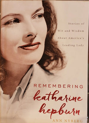 Remembering Katherine Hepburn by Ann Nyberg