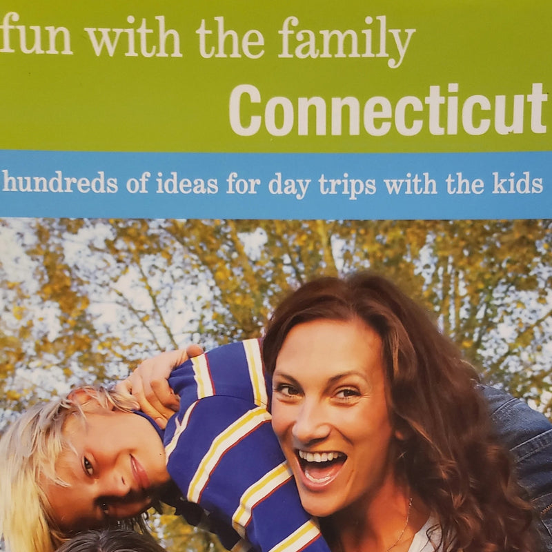 Fun with the family Connecticut by Doe Boyle