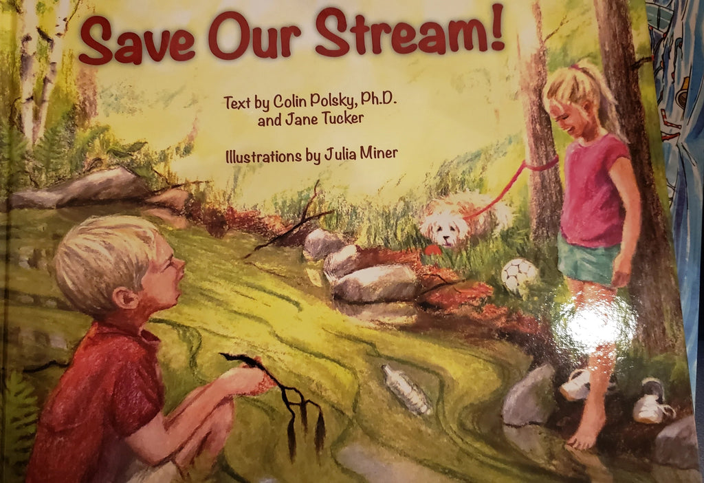 Save Our Stream by Colin Polsky & Jane Tucker