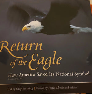 Return of the Eagle by Greg Breining