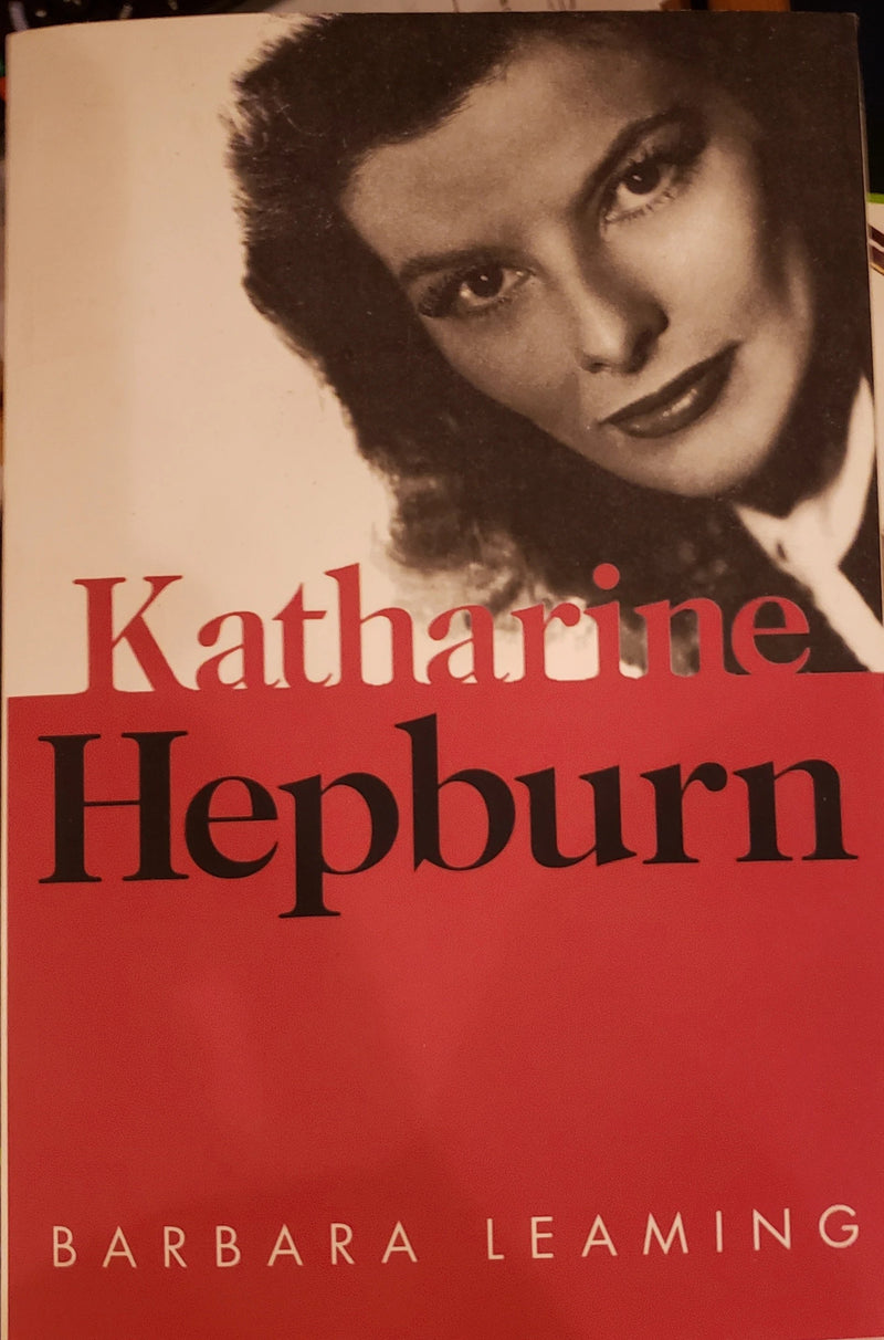 Katharine Hepburn by Barbara Leaming