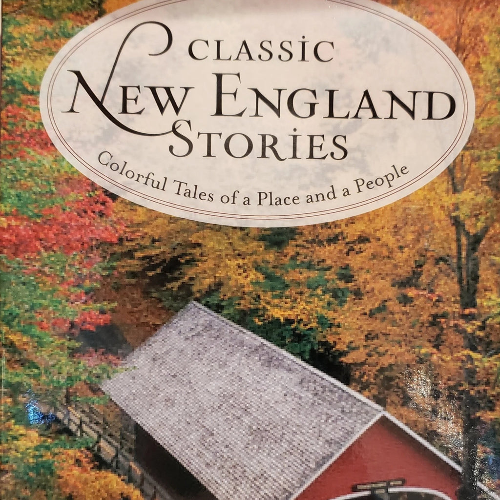 Classic New England Stories by Jake Elwell