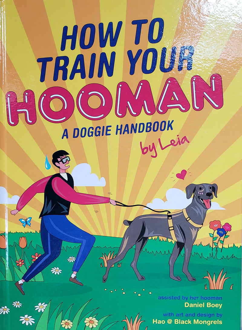 How to Train Your Hooman by Leia