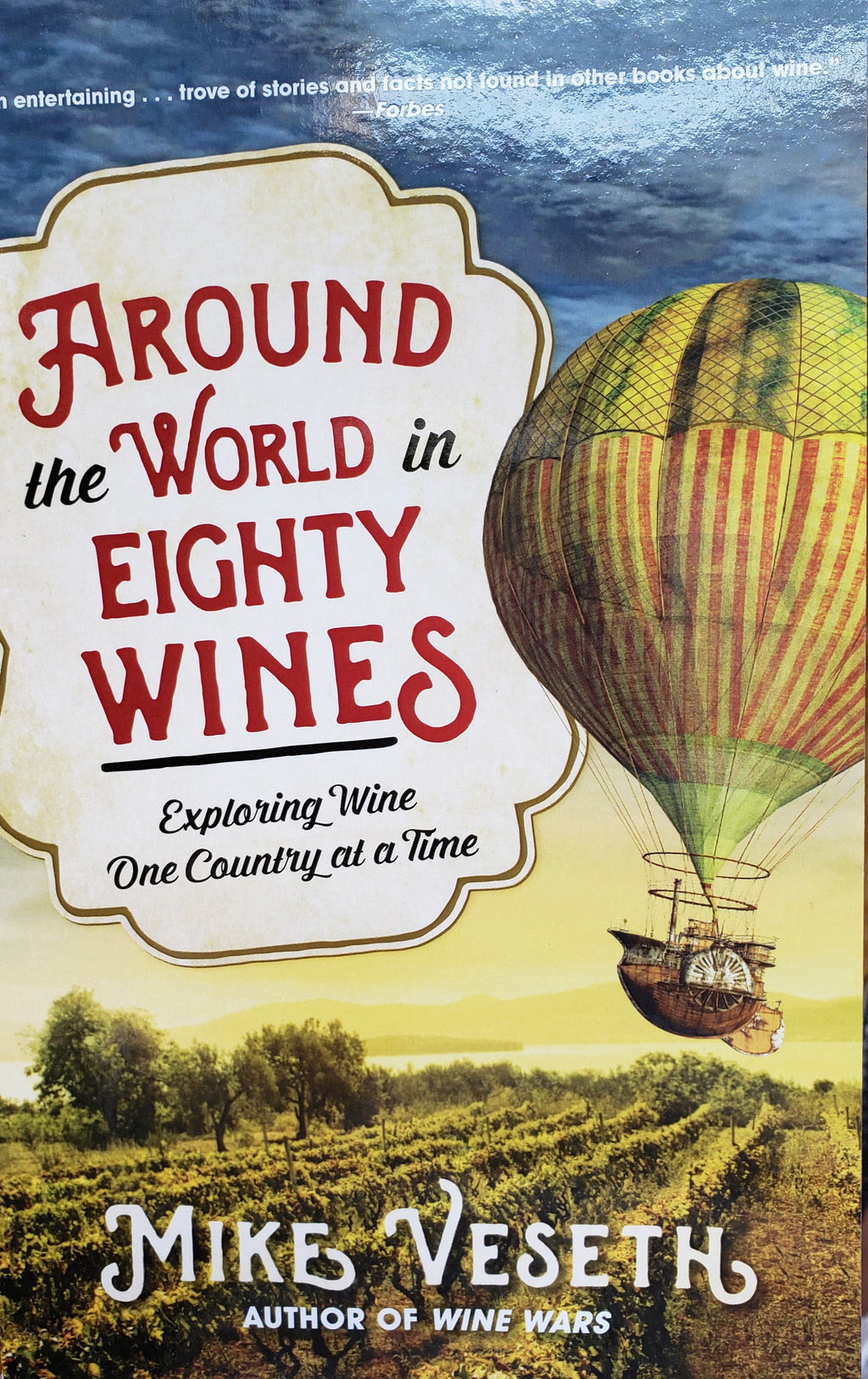Around the World in Eighty Wines by Mike Veseth