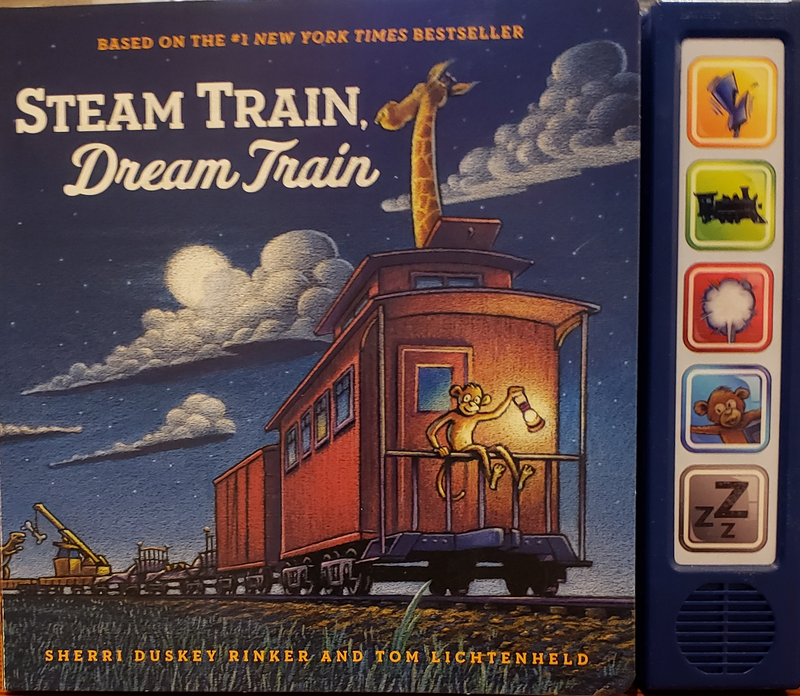 Steam Train Dream Train Sound Book by Rinker & Lichtenheld