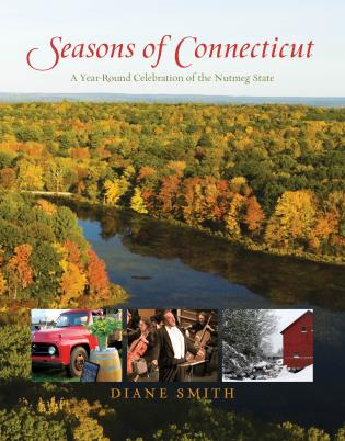 Seasons of Connecticut by Diane Smith