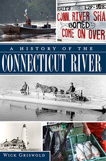 A History of the Connecticut River by W. Griswold