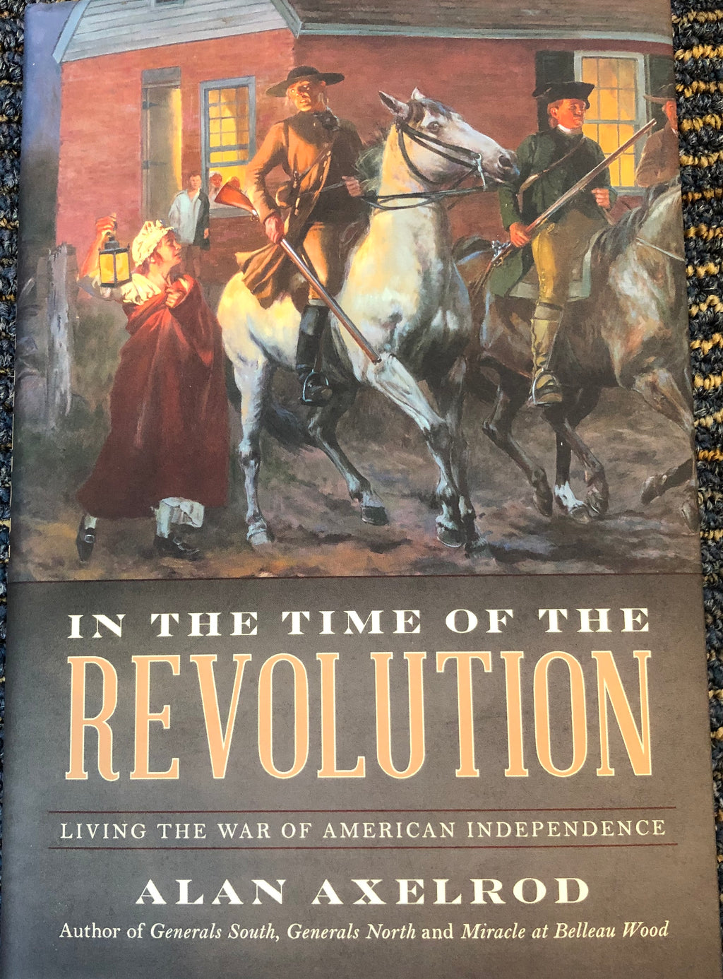 In The Time Of The Revolution by Alan Axelrod
