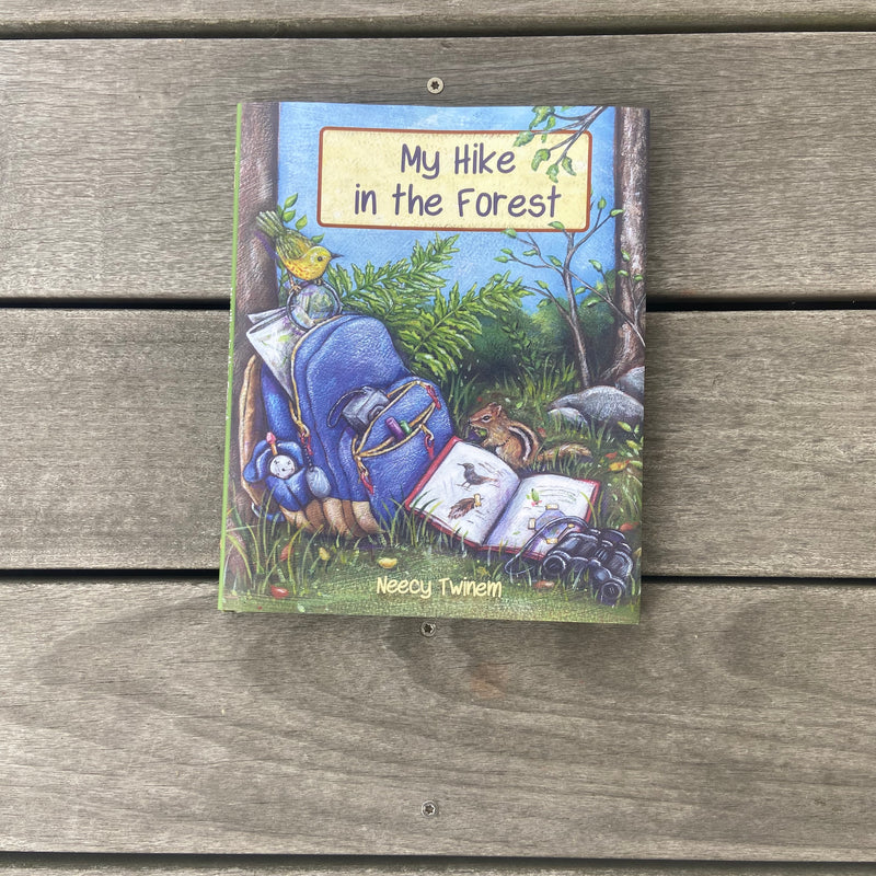 My Hike in the Forest by Neecy Twinem