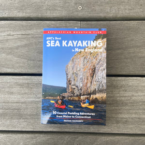 AMC's Best Sea Kayaking in New England by Michael Daugherty