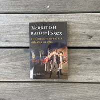 British Raid on Essex - Soft Cover! by Jerry Roberts