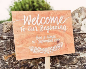 Welcome To Our Beginning - Love Signage