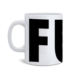 FUCK  Coffee Mug