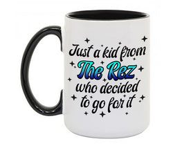 Just a Rez Kid Coffee Mug W Black Handle and Rim