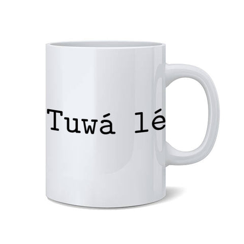 """Tuwá lé""  Coffee Mug (2 sizes)"