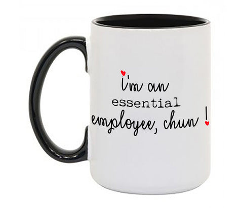 """Essential Employee""  Coffee Mug W Black Handle and Rim"