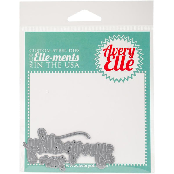 Avery Elle - Elle-ments - With Sympathy die