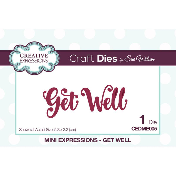 Creative Expressions - Craft Dies By Sue Wilson - Get Well