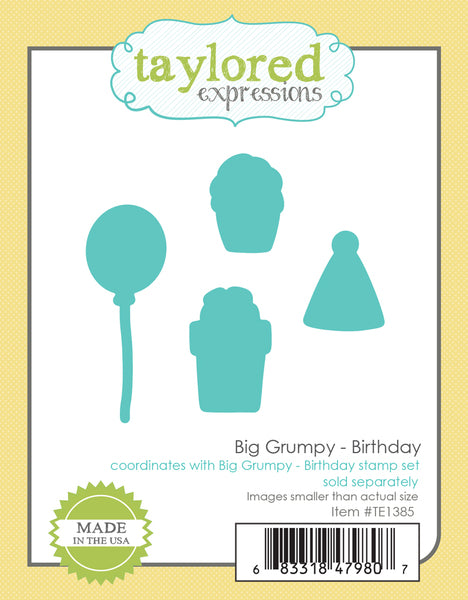 Taylored Expressions - Big Grumpy - Birthday die set