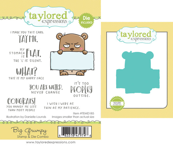 Taylored Expressions - Big Grumpy - Stamp & Die Combo