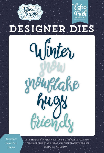 Echo Park - Winter Magic - Snowflake Hugs Word die set