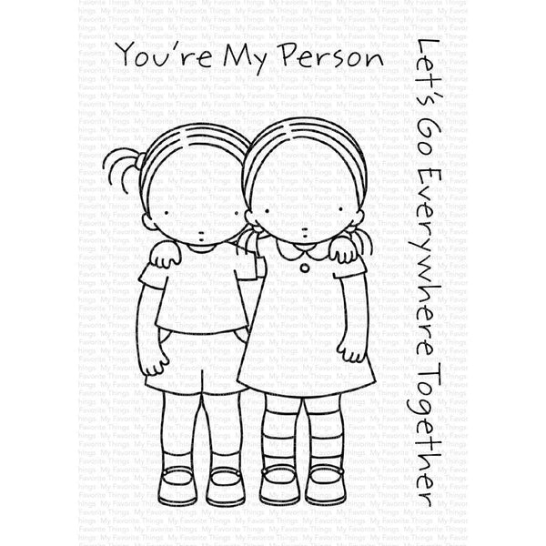My Favorite Things - You're My Person Stamp Set