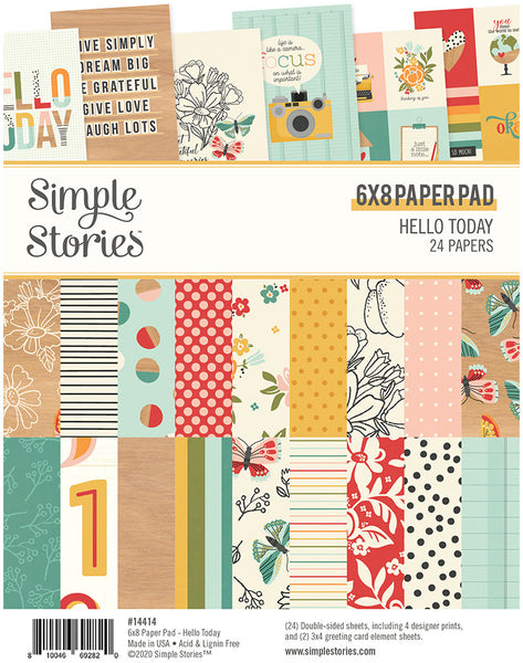 Simple Stories - Hello Today -  6 X 8 Paper Pad