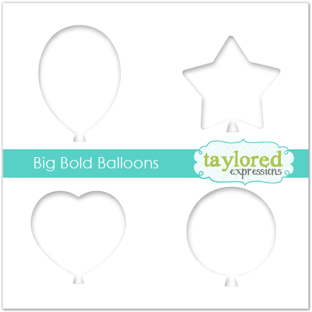 Taylored Expressions - 6x6 Stencil - Big Bold Balloons