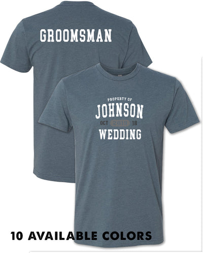 Property Of - Varsity Style -  GROOMSMAN - Custom Names -  Poly/Cotton Short Sleeve T